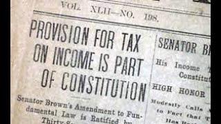 16th Amendment - The income Tax - Save Our Republic! #73