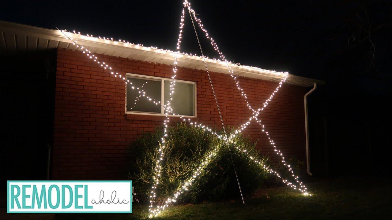 Diy Giant Lighted Christmas Star Outdoor Christmas Light Display
