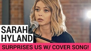 Sarah Hyland Surprises Everyone With Chainsmokers Cover (Ft Boyce Avenue)