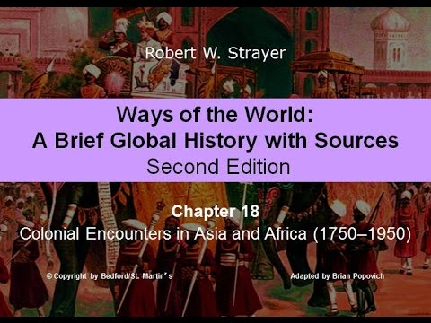Chapter 18: Colonial Encounters in Asia and Africa