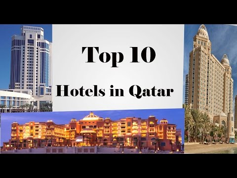 Top 10 Hotels in Qatar