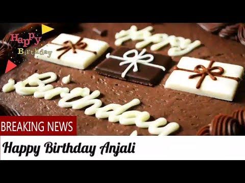 Happy Birthday Anjali Birthday Names Videos - Birthday Names Songs - VideoS ParK