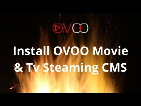 Ovoo Installation Tutorial (How Install OVOO Movie & Tv Steaming CMS)