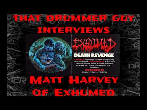 Interview with Matt Harvey of Exhumed