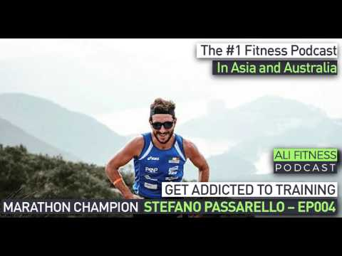 Ali Fitness Podcast Episode 004: MARATHONER AND TRIATHLETE STEFANO PASSARELLO