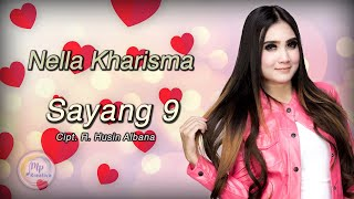 Download lagu Nella Kharisma - Sayang 9 ( Official Music Video )