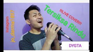 Gambar cover Tersiksa Rindu - Dygta (LIVE COVER BY JO DARMA) Ost.Samudra Cinta SCTV