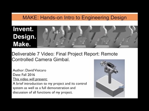 David Visicaro: Remote Controlled Camara Gimbal - Awesome Project Prize Winner (1st Place)