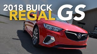 2018 Buick Regal GS Debuts | Buick Regal GS First Drive
