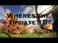 Supercell, Wheres the Clash of Clans Update?!?!