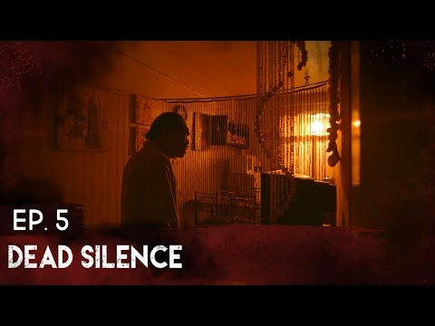Episode #5 | Dead Silence | The Complex