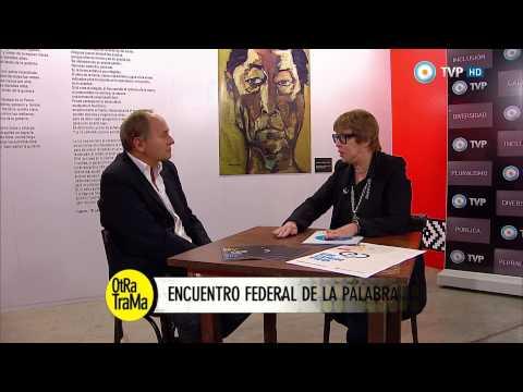 Otra trama - Encuentro Federal de la Palabra 2015 - 28-03-15 (1 de 4)