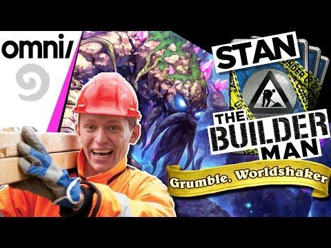 Stan The Builder Man - Legendary Decks w/ Grumble, Worldshaker