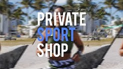 Break your limits - Au coeur de Private Sport Shop !