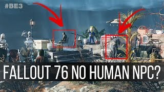 Is Fallout 76 Going to Have Human NPCs?