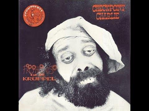 Checkpoint Charlie - Fruhling Der Kruppel 1978 FULL VINYL ALBUM