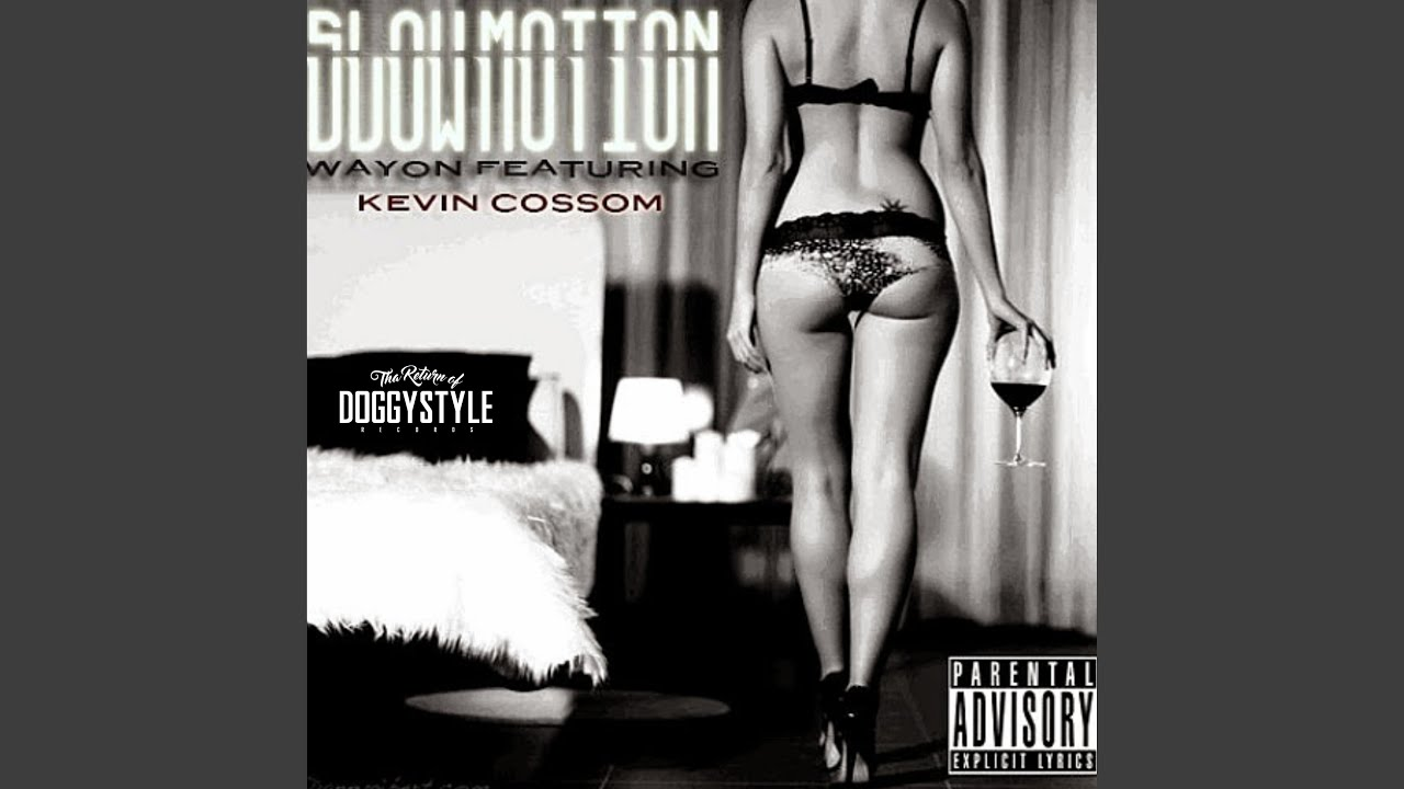 Slow Motion (feat. Kevin Cossom)