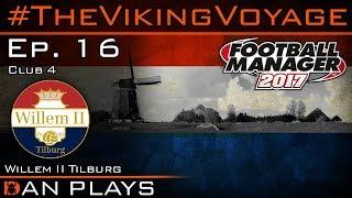 FM17 - #TheVikingVoyage - Club 4 Ep.16, vs Vitesse & Utrecht - Football Manager 2017 Lets Play