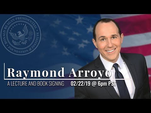A Lecture and Book Signing with Raymond Arroyo