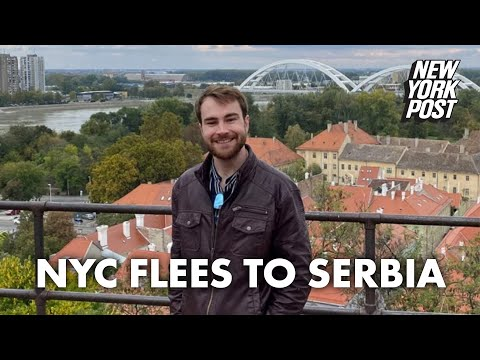 Serbia is a new, unlikely oasis for NYC residents fleeing the city | New York Post