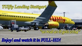 fsx tuifly landing stuttgart as real as it gets 2014 full hd tuifly aviation