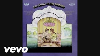 Nina Simone - To Love Somebody (Audio)