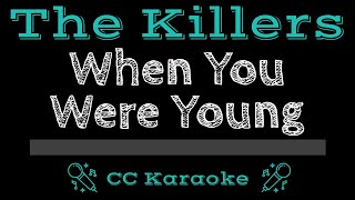 The Killers When You Were Young CC Karaoke Instrumental Lyrics