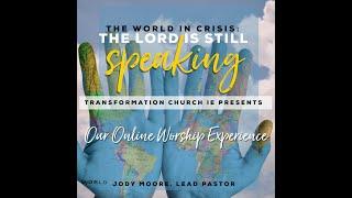Transformation Church IE Online Worship Experience: Worry & Prayer
