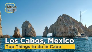 Los Cabos Activities Not to Miss