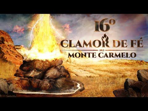 16º Clamor de Fé direto do Monte Carmelo - 10/12/18