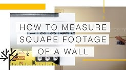How to Measure Square Footage of a Wall