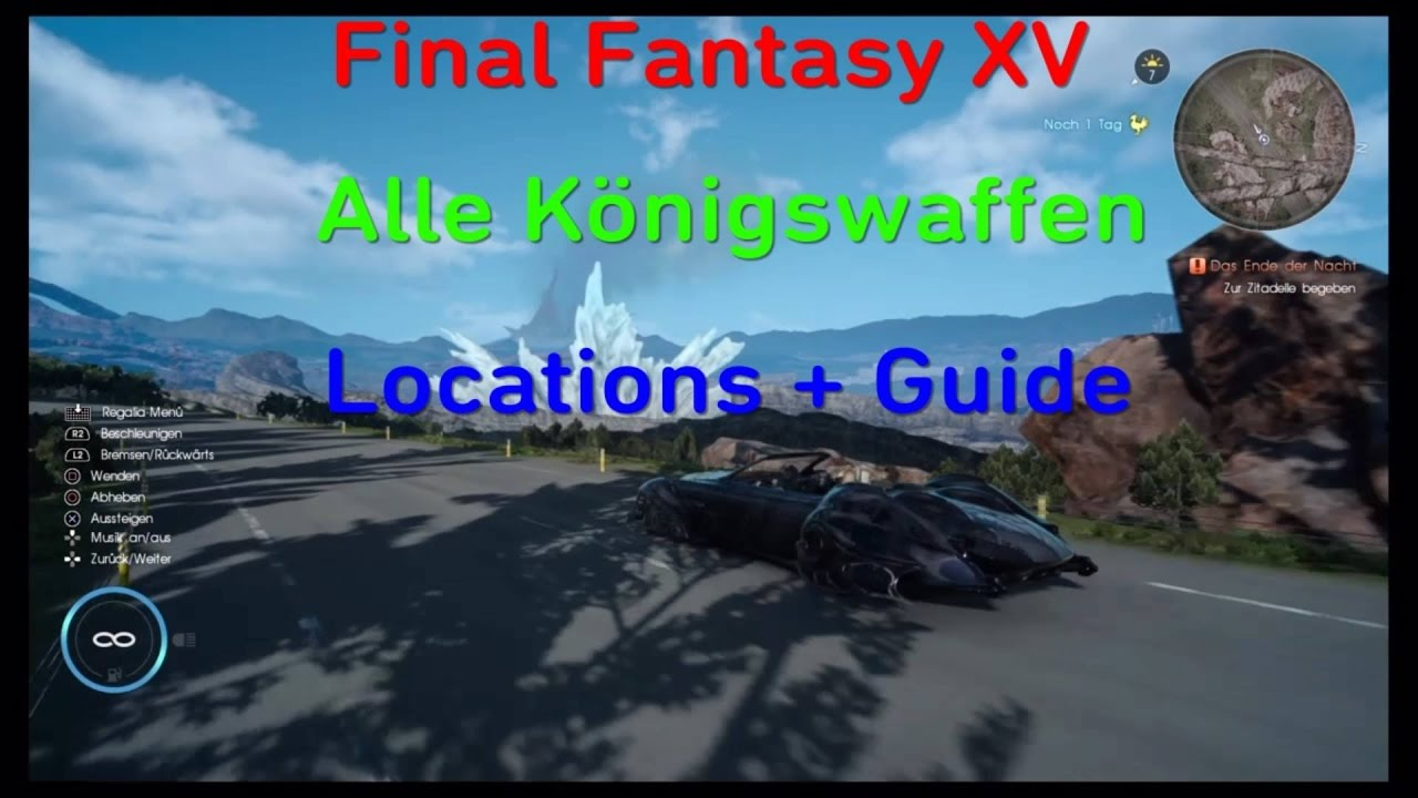 Final Fantasy 15 Königswaffen Karte.Final Fantasy Xv Alle Königswaffen Locations Guide
