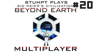 Stumpt Plays - Civ Beyond Earth - #20 - Open Your Minds