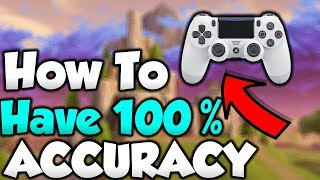 How To Have 100% Accuracy Fortnite Console Tips & Tricks! How To Aim Better PS4/Xbox Tips!