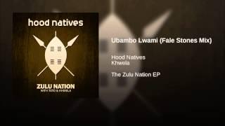 Ubambo Lwami (Fale Stones Mix)