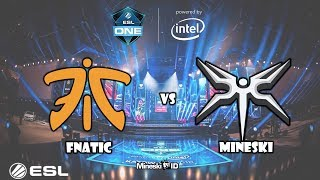 [dota 2] Fnatic vs Mineski - ESL One Katowice-  #MineskiPride??