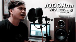 Ridho Jeka - Jodohna Taua   New Version ( Official Music Video )