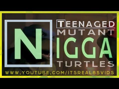 Teenaged Mutant Nigga Turtles - Ep1-8