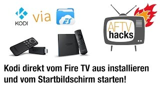 Kodi installieren auf Fire TV 2 , Fire TV & Stick (Stand September 2015)