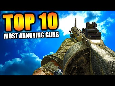 Top 10 MOST ANNOYING GUNS in COD HISTORY | Chaos