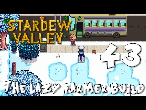 Stardew Valley The Lazy Farmer Build 43: This Fat Check