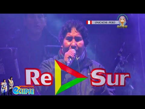Grupo Eclipse ▷ En vivo ● Mix (Unicachi 2016) Prod. Gran Faraon / RePlay Sur© OFICIAL✓