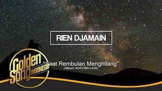 RIEN DJAMAIN - Saat Rembulan Menghilang (Official Audio)