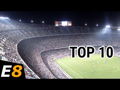 10 World's Largest Football Stadiums Owned by Football Clubs