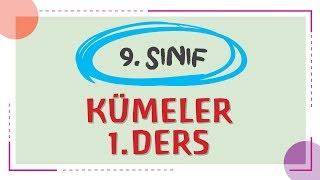 9. Sınıf - KÜMELER 1.DERS - ŞENOL HOCA