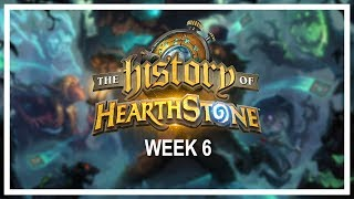THE HISTORY OF HEARTHSTONE, Week 6 [Full VOD] — A six-week online tournament of nostalgia