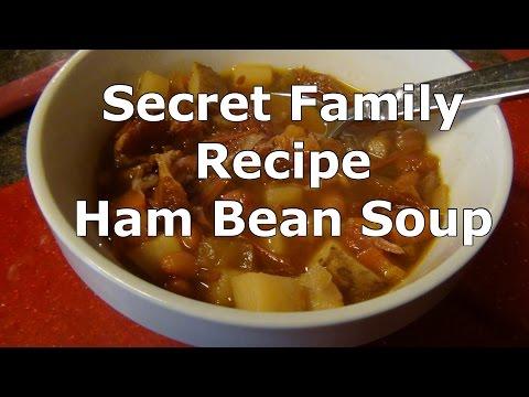 Secret Family Recipe - Ham Bean Soup