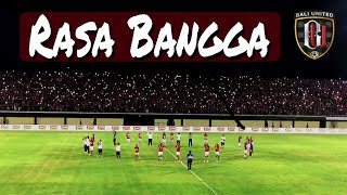 RASA BANGGA (Bali United Anthem) - After Match Versus Tampines Rovers.