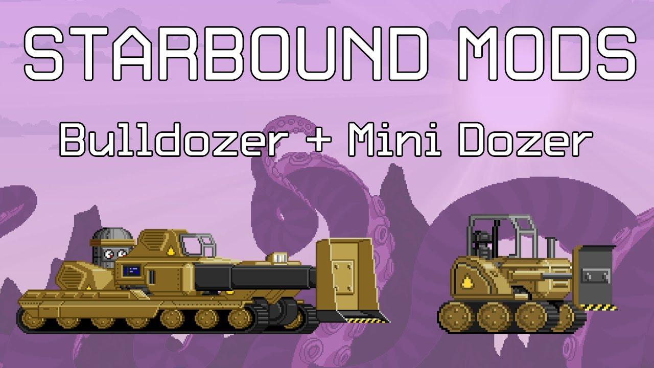 Starbound Mods: Bulldozer + Mini Bulldozer