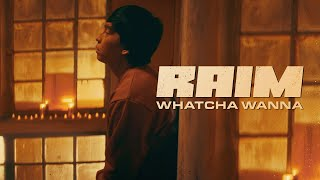 RaiM - WHATCHA WANNA (АЛЬБОМ 4 DONGELEK) MOOD VIDEO
